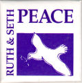 Ruth and Seth.  Peace.