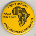 Fight Racism! Rally May 1, 1976. Free Apartheid Prisoners.
