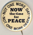 Not One More Day.  Not One More Death.  Now the Time for Peace.