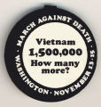 March Against Death Washington November 13-15.  Vietnam 1,500,000 How Many More?