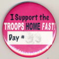 I Support the Troops Home Fast! Day #__