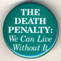 Death Penalty, The: We can Live Without It