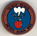 Teach peace.  Never again war.