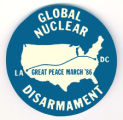 Global Nuclear Disarmament.  LA - DC.  Great Peace March '86.