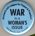 Woman's Int'l League for Peace & Freedom.  War is a Woman's Issue. 1213 Race St., Phila. PA...