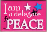 I am a Delegate for Peace