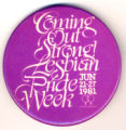 Coming Out Strong! Lesbian Pride Week. June 21-27, 1981.