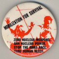 Mobilization for Survival. Zero Nuclear Weapons. Ban Nuclear Power. Stop the Arms Race. Fund Human...