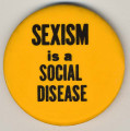 Sexism is a Social Disease.