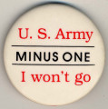 U.S. Army Minus One. I won't go.
