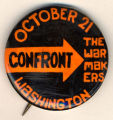 October 21. Confront the War Makers. Washington.