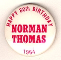 Happy 80th Birthday Norman Thomas. 1964