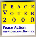 Peace Voter 2000. Peace Action. www.peace-action.org