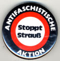 Antifaschistische Aktion. Stoppt Strauss.