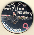 Wot? No Security? Welford. No to War.