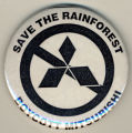 Save the Rainforest, Boycott Mitsubishi.