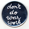 Don't Do War Work