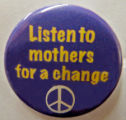 Listen to mothers for a change