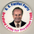 U.S. Pacifist Party. Bradford Lyttle for President 2000.
