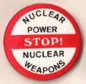 Stop! Nuclear Power. Nuclear Weapons