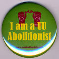 I am a UU Abolitionist