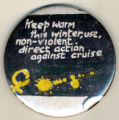 Keep Warm this Winter, use non-violent direct action against cruise