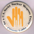 Citizens Lobby for a U.S./Soviet Nuclear Weapons Freeze.