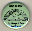MAAT DOMPIM: The Womyn of Color Land Project