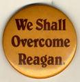 We Shall Overcome Reagan.