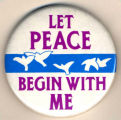 Let Peace Begin With Me.
