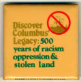 Discover Columbus Legacy: 500 years of racism, oppression, & stolen land