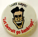 "Mitt Says: ""Let Detroit go bankrupt"""