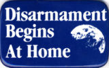Disarmament Begins At Home.