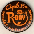 R-Day. April 15th. Resist. Refuse. Renew