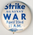 Strike Against War. April 23rd. 11 A.M.