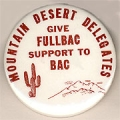 Mountain Desert Delegates. Give Fullbac Support to BAC.