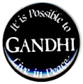 It's Possible to Live in Peace. Gandhi