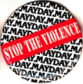Stop the Violence. Mayday