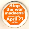 Stop the War Madness! Demonstrate April 27 Parade