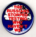 Russians Stopped Testing Why Haven't We?, The