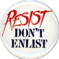 Resist. Don't Enlist