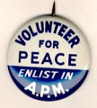 Volunteer For Peace. Enlist In A.P.M.