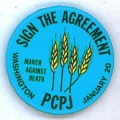 Sign The Agreement. PCPJ. March Against Death. Washington. January 20