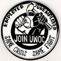 Join UWOC. Employed. Unemployed. Same Crisis. Same Fight