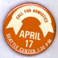 Call For Armistice. April 17. Seattle Center. 1:30 p.m.