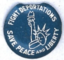 Fight Deportations; Save Peace and Liberty