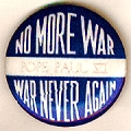 Pope Paul VI; No More War; War Never Again