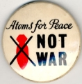 Atoms for Peace Not War