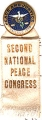 Peace and Justice. Chicago. 1909 [pin]. Second National Peace Congress [ribbon]