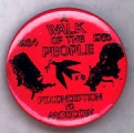 A Walk of the People; Ft. Conception to Moscow; 1984; 1985